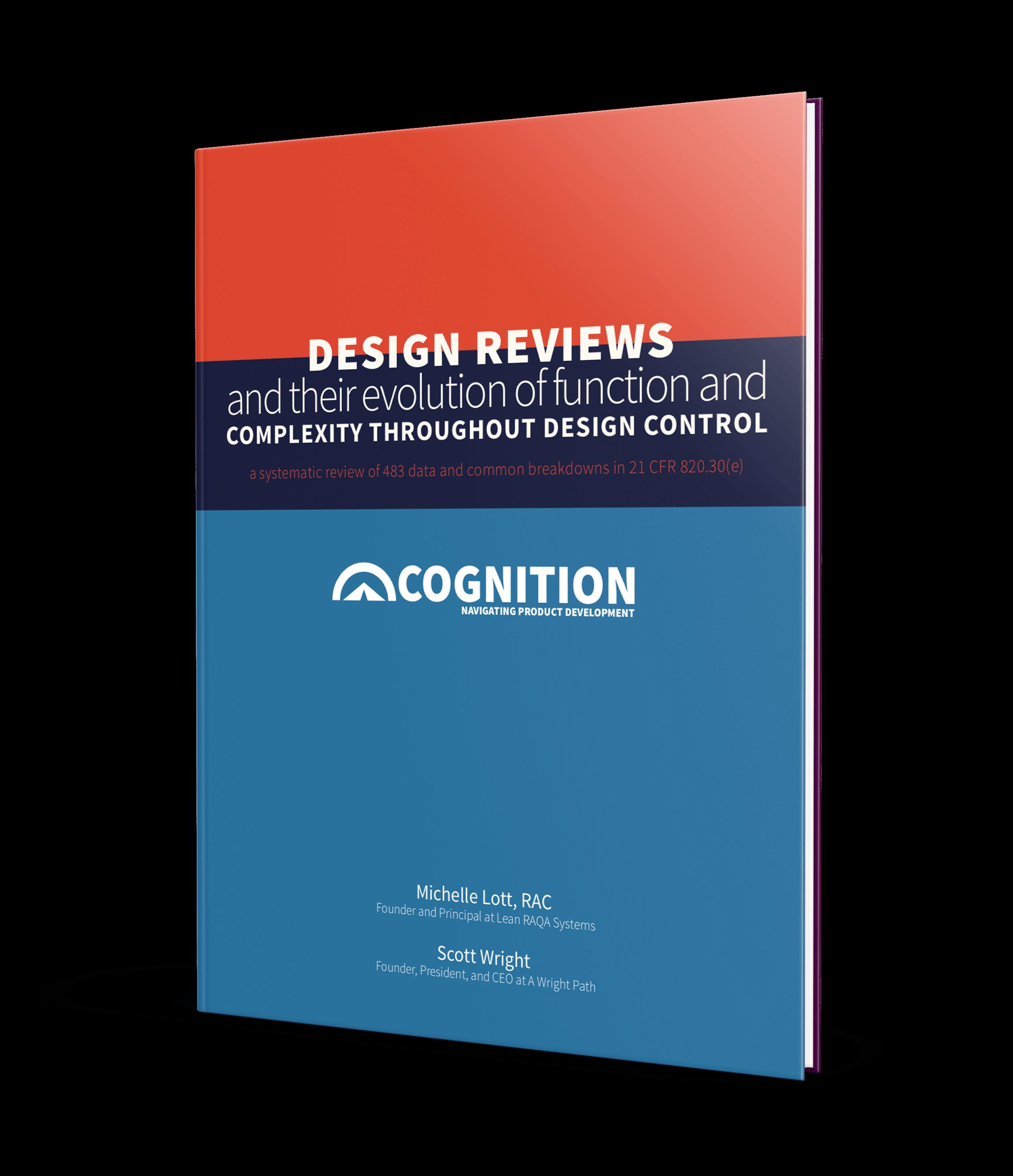 Cognition Corporation Design Controls White Paper Series: Part 4 - Design Reviews