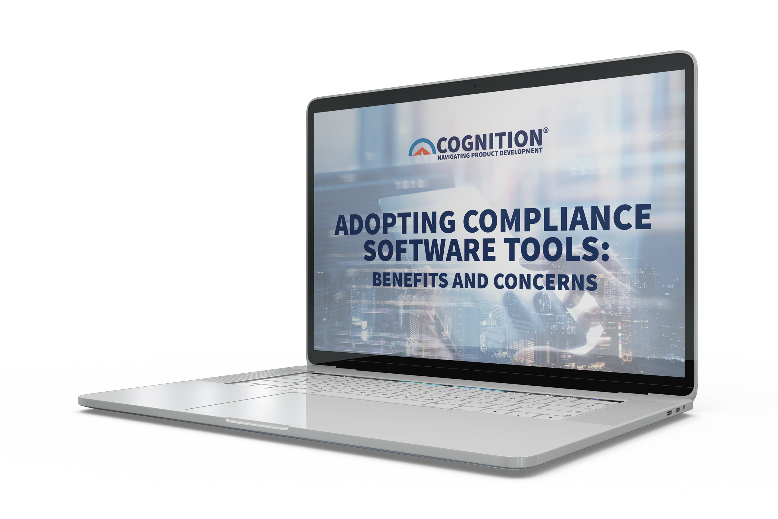 Cognition Corporation eBook: Adopting Compliance Software Tools - Benefits and Concerns